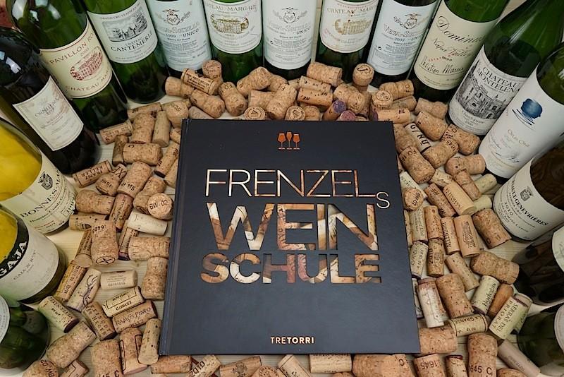 """Die Weinbibel """"Frenzels Weinschule"""" inmitten der wohl besten Weine der Welt"""